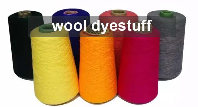wool dyestuff